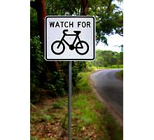 Watch for Bikes Sign Photographic Print