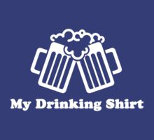 My Beer Drinking Shirt by PJ Collins