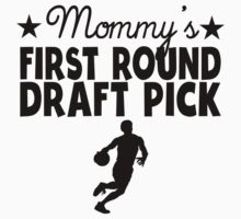 Mommy's First Round Draft Pick Basketball Baby Tee