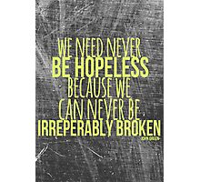 JOHN GREEN typography quote -- Broken Photographic Print