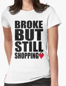 Brooke but still shopping! Womens Fitted T-Shirt