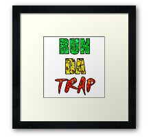 RUN DA TRAP RASTA Framed Print
