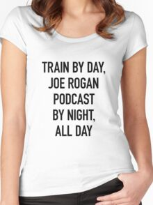 Train By Day, Joe Rogan Podcast By Night, All Day (on Light) Women's Fitted Scoop T-Shirt