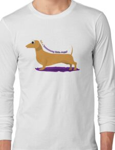 Get along little doggy!  Long Sleeve T-Shirt