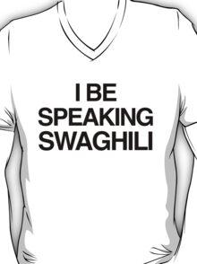 Kanye West - Speaking Swaghili T-Shirt