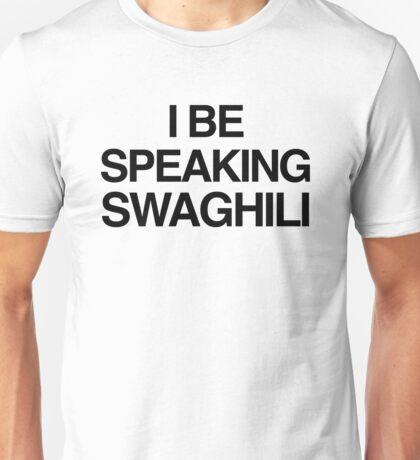Kanye West - Speaking Swaghili Unisex T-Shirt