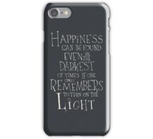 Harry Potter/Albus Dumbledore quote - Happiness iPhone Case/Skin