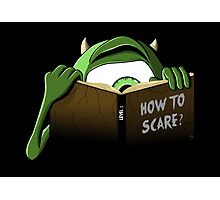 How to Scare? Photographic Print