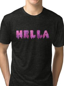 HELLA shirt [PINKS] Tri-blend T-Shirt