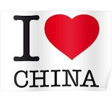 I ♥ CHINA Poster