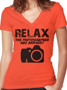RELAX The Photographer Has Arrived! Women's Fitted V-Neck T-Shirt