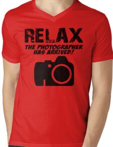 RELAX The Photographer Has Arrived! Mens V-Neck T-Shirt