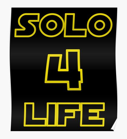 Solo 4 Life Poster
