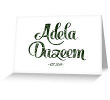 Adela Dazeem Greeting Card