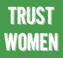 Trust Women (light on dark) Kids Tee