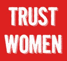 Trust Women (light on dark) Kids Clothes