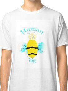 Human Being Classic T-Shirt