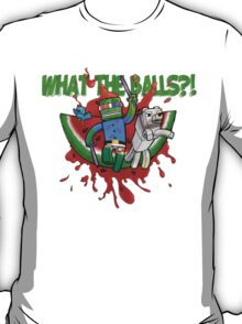What The Balls!?! T-Shirt