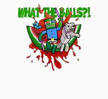 What The Balls!?! T-Shirt