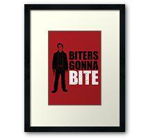Biters Gonna Bite Framed Print