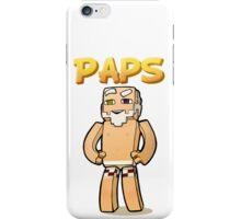 It's Paps! (shirtless) iPhone Case/Skin