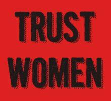 Trust Women (dark on light) Kids Clothes