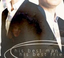his best man - his best friend Sticker