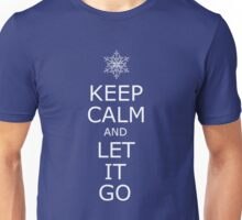 Keep Calm and Let it Go Unisex T-Shirt