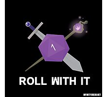 Roll With It Logo Photographic Print