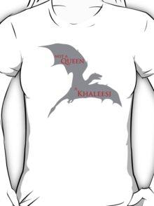 Game of Thrones - Not a Queen T-Shirt