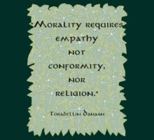 Morality Requires Empathy  by Toradellin