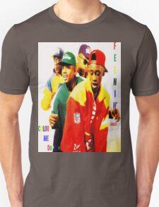 Feenin' For Color Me Dope  T-Shirt