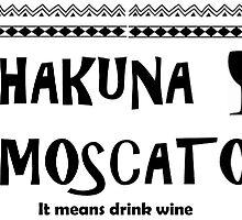 Hakuna Moscato by krose1023