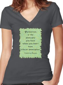 Patriotism is Not an Ethical Principle  Women's Fitted V-Neck T-Shirt
