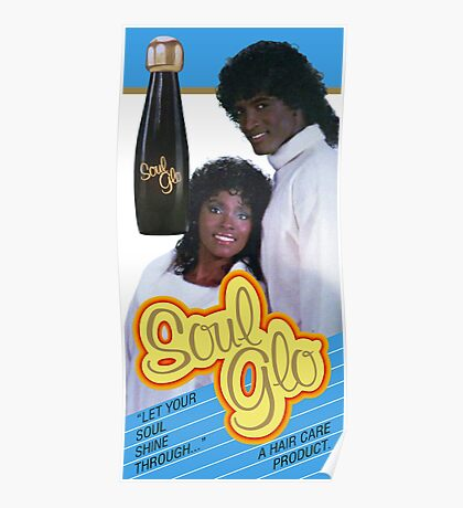 Soul Glo Poster Movie Accurate Poster