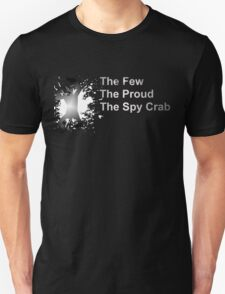 The Few, The Proud, The SpyCrab T-Shirt