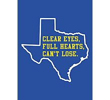 Clear Eyes, Full Hearts, Can't Lose – Friday Night Lights Photographic Print