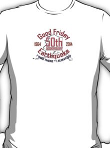 "50TH ANNIVERSARY ""I WAS THERE ~ I SURVIVED"" T-Shirt"