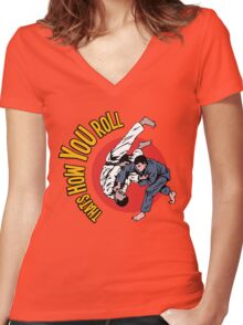 How You Roll Women's Fitted V-Neck T-Shirt