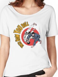 How You Roll Women's Relaxed Fit T-Shirt