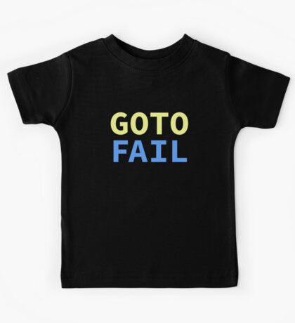 GOTO FAIL Kids Tee