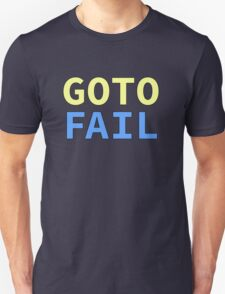 GOTO FAIL Unisex T-Shirt