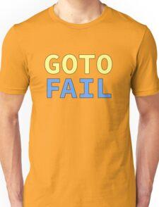 GOTO FAIL Unisex T-Shirt