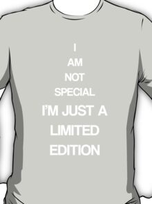 I'm limited edition-blk T-Shirt