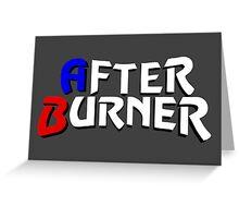 After Burner Greeting Card