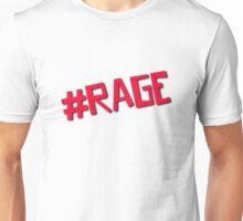 #Rage Unisex T-Shirt