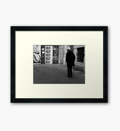 Are You Dead ? Framed Print