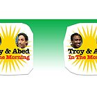 Community Troy and Abed in the Morning by ChristinaLuv