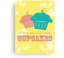 Cupcake Love is Real Canvas Print