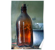 11.3.2014: Old Bottle in Abandoned Farm House Poster